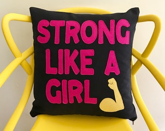 Strong Like a Girl Pillow