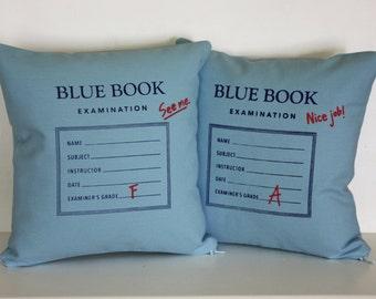Blue Book Exam Pillow - College // University // Professor // Teacher // Graduation Gift // Student // Grades // Test // School // Dorm Room