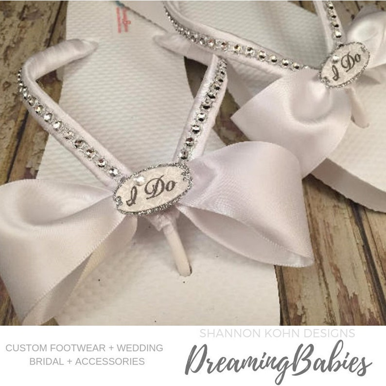 1b82a70fc5e9 I Do Bridal Flip Flops Custom White Wedding Sandals for