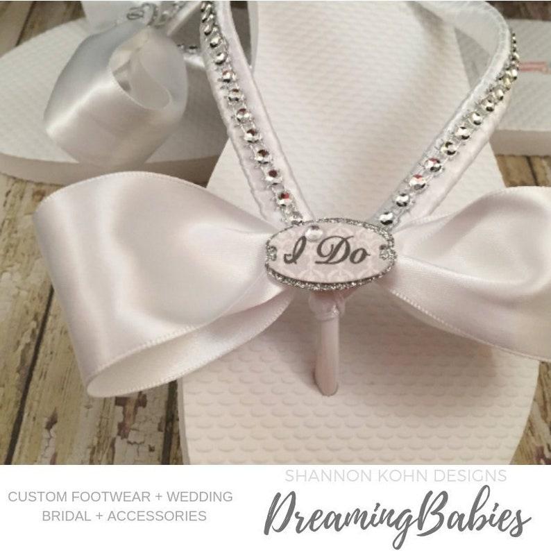 53fcf7666 I Do Bridal Flip Flops Custom White Wedding Flip Flops I Do