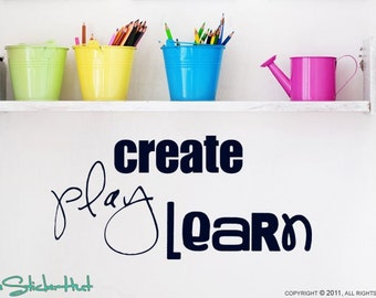 Create Play Learn Quote Saying Wall Words Lettering Decals Stickers 1076
