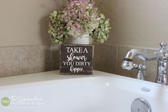 Take A Shower You Dirty Hippie Bathroom Sign Mini Block Etsy