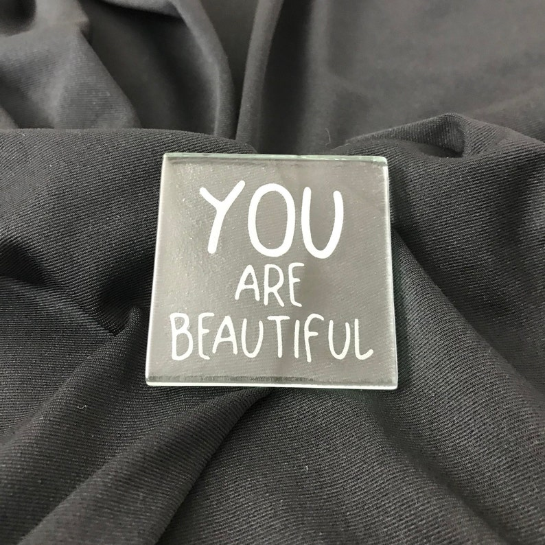 Etched Glass Positivity Tile YOU ARE BEAUTIFUL image 0