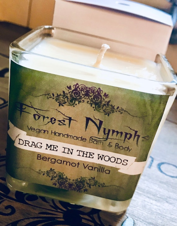 Drag Me In The Woods Soy Candle