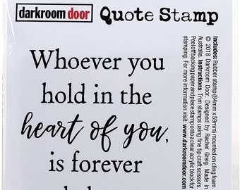 Dark Room Quote Stamp - Whoever you hold . . .