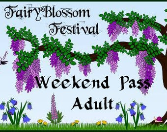ADULT WEEKEND Pass to FAIRYBLOSSOM Festival Midsummer Games, June 29 - Jul 1, 2018, Fairy, Pirate, Mermaid, Fantasy, Faire