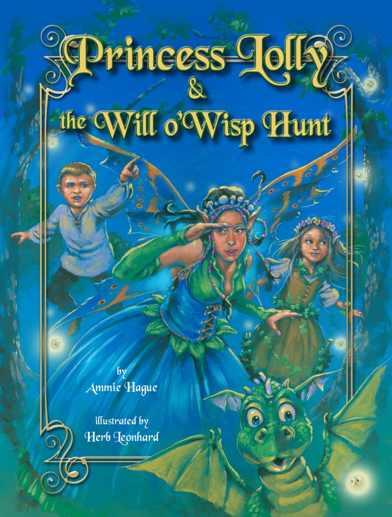 AUTOGRAPHED Princess Lolly and the Will o Wisp Hunt Childrens image 0