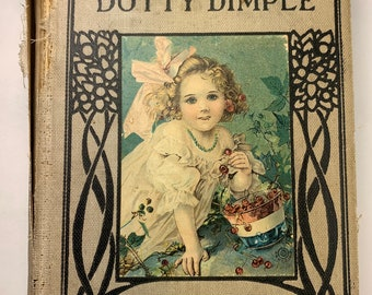 Little Prudy's Dotty Dimple Antique Book 1913