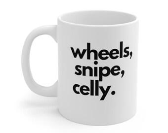 Letterkenny Irish Coffee Mug   Wheels Snipe Celly   Hockey Fan Mug   Gift for Him   Jonesy and Riley Mug