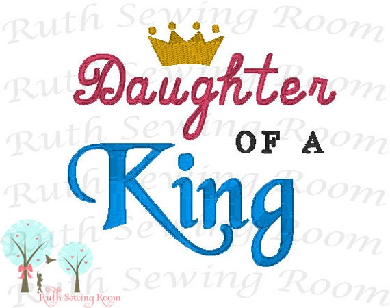 Daughter Of The King Embroidery Design Instant Download Etsy