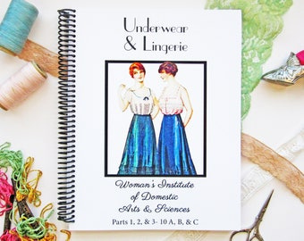 Vintage Sewing Book 1910s Underwear and Lingerie Ebook Parts 1, 2, 3 Huge How To Book Reprint
