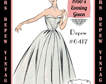 Vintage Sewing Pattern 1950's Strapless Evening Gown in Any Size - PLUS Size Included - Depew 6417-INSTANT DOWNLOAD-