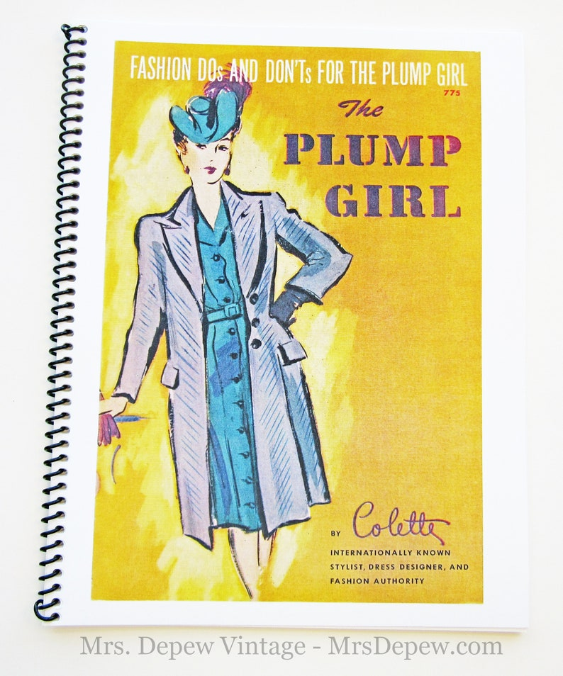1940s Plus Size Fashion: Style Advice from 1940s to Today Vintage 1940s Fashion Dos and Donts for the Plump Girl Fashion Advice Illustrated Reproduction Booklet $21.00 AT vintagedancer.com