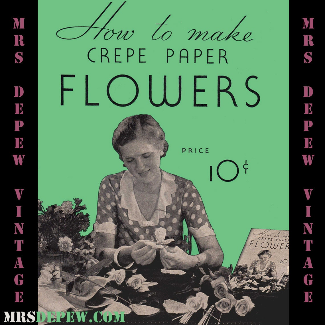 Vintage Craft Book How To Make Crepe Paper Flowers E Book Etsy