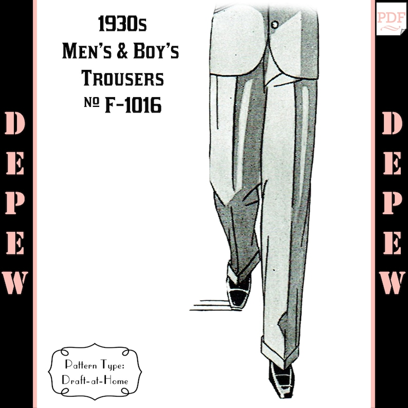 1930s Sewing Patterns- Dresses, Pants, Tops 1930s Mens and Boys Trouser in Any Size Depew F-1016 - Plus Size -INSTANT DOWNLOAD- Menswear Vintage Sewing Pattern  $8.50 AT vintagedancer.com
