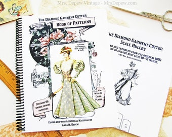 The Diamond Garment Cutter Book of Patterns 1891 to 1896 with Special Sewing Pattern Drafting Rulers