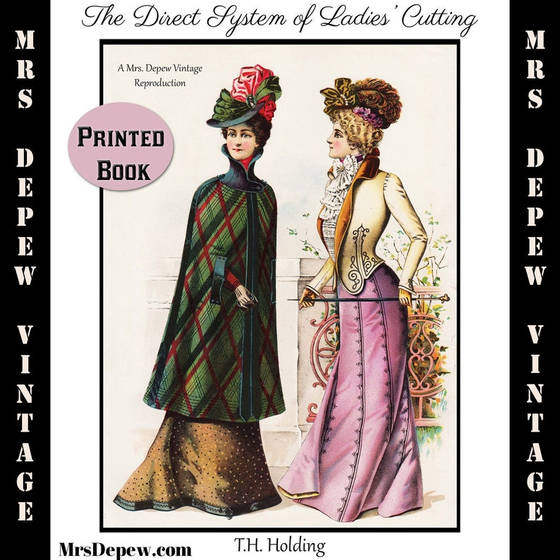 Titanic Fashion – 1st Class Women's Clothing 1900s Direct System of Ladies Cutting by T.H. Holding Tailoring Pattern Drafting 1901 Printed Book $39.00 AT vintagedancer.com
