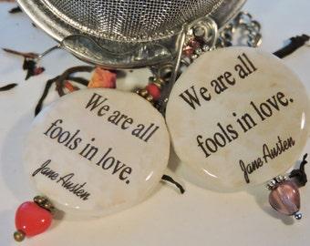 Fools in Love, Jane Austen, Tea-Ball, Tea Strainer, Tea Cup Charm