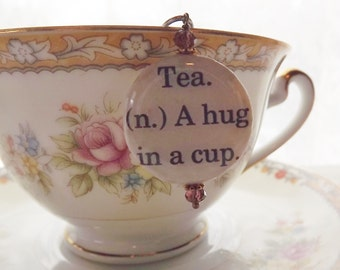 A Hug In A Cup Charm, Tea Party Favor, Tea Strainer, Tea Ball,Literary Quote Charm, Tea Cup Favor, Tea Quote Charm