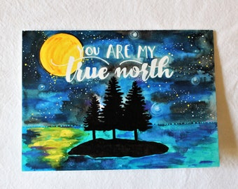 CARD - You are My True North