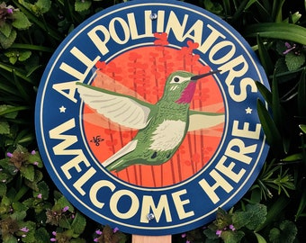 All Pollinators Welcome Here - Garden Sign