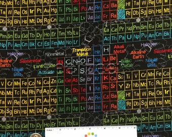 PERIODIC TABLE of Elements Black Multi Cotton SCIENCE Fabric by the Yard, Half Yd or Fat Quarter Scientific Method Nerd Geek Stem School