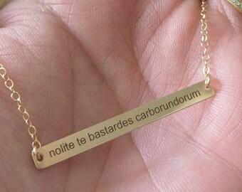 Bar Necklace • Nolite Te Bastardes Carborundorum • Resist • Quote Necklace • Feminist Necklace • Handmaid's Tale • Planned Parenthood