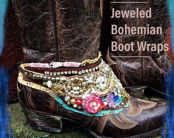 Jeweled Bohemian Boot Wraps, Boot Jewelry, Genuine Leather, Tattered Lace, Wearable Fabric Art, Magical Boho Treasure ~ Sold as a Pair