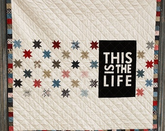 PRE-ORDER- This Is The Life Quilt Kit