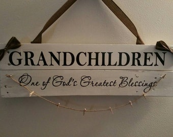 Grandchildren One of God's greatest blessings DECAL ONLY  24 x 10 board not included