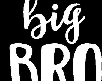 Big Bro iron on (DECAL ONLY) for big brother tshirt