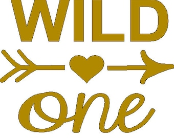 Wild One iron on decal