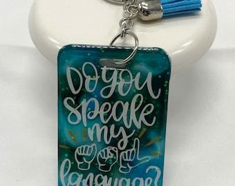 ASL gift, Deaf pride keyring, Deaf gift, Deaf keyring, Sign Language. ASL keyring, tie-dye keyring, Resin keyring, Tassel keyring