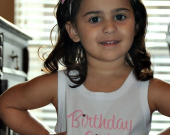 Girls Tank Top, Birthday Girl Tshirt, Perfect for your Birthday Girl - made and read to ship