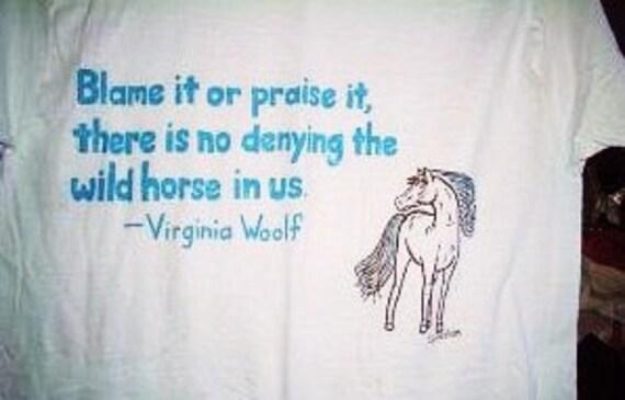 Wild Horses Shirt, Horse Lover Shirt, Horse Quote Shirt, Equestrian Shirt,  Cowgirl Spirit Shirt