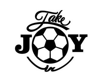 Take Joy In Soccer Decal