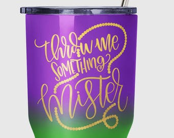 Mardi Gras SVG | Throw Me Something Mister | Fat Tuesday SVG | Louisiana SVG | Silhouette Cut File | Cricut Cut File | Mardi Gras