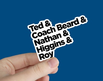 Ted Lasso Sticker with Coach Names