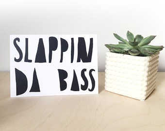 sale: SLAPPIN DA BASS card cc208