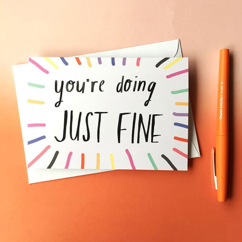 You/'re doing JUST FINE card cc225