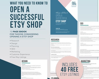 What you need to know to open a successful Etsy shop. Marketing advice For people NEW to Etsy plus 40 free listings. Etsy starter guide PDF