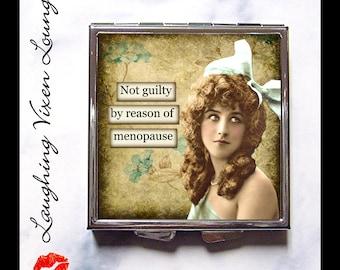 Pill Box - Funny Menopause Compact Mirror - Pill Case - Purse Mirror - Makeup Mirror - Bag Mirror - SVL Not Guilty