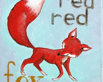 The Red Red Fox- PRINT