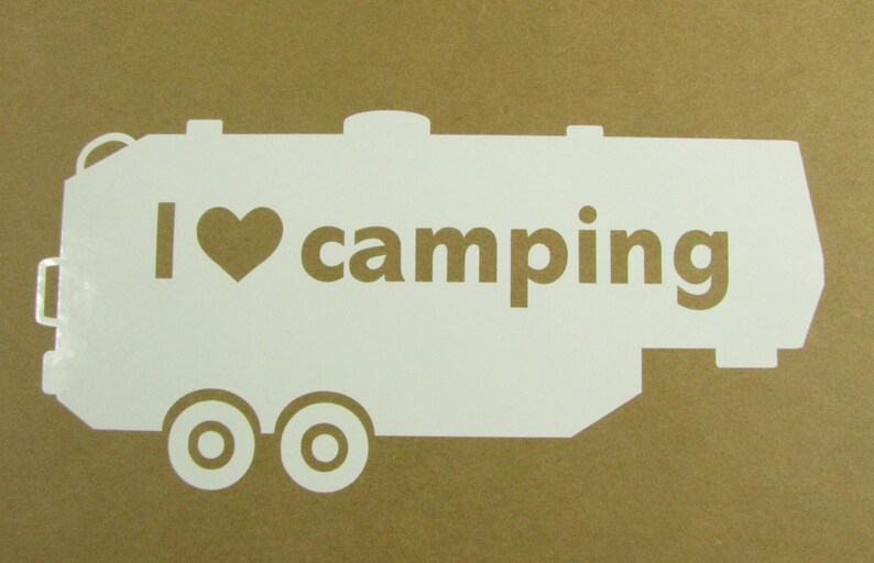 trailer sticker I love camping fifth wheel travel trailer vinyl car window decal r.v caravan camping - camping trailer 5th wheel