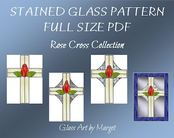 Stained Glass Rose Cross Pattern Four Original Designs