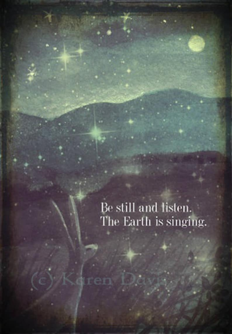 Be Still And Listen.The Earth Is Singing. Art Print. image 0