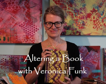 Altered Books Online Workshop with Veronica Funk