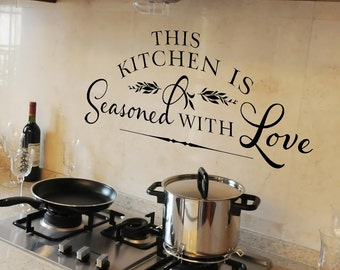 Kitchen Wall Decal - This kitchen is seasoned with love Vinyl Wall Decal