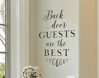 Back door guests are the best - vinyl wall decal