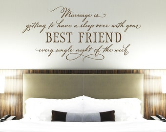 Bedroom Wall Decor   Marriage Is Getting To Have A Sleep Over With Your  Best Friend Wall Decal   Master Bedroom Decal Wall Art